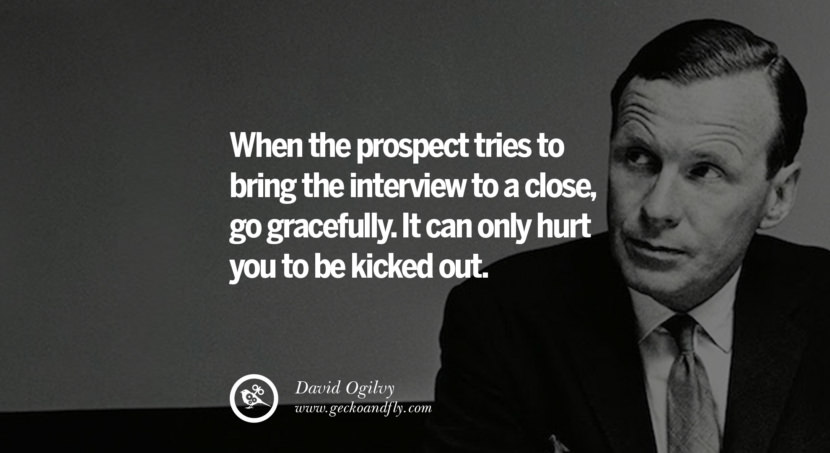 Study the methods of your competitors and do the exact opposite. Quote by David Ogilvy