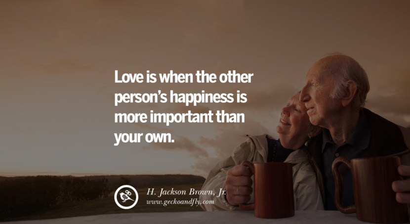quotes about love Love is when the other person's happiness is more important than your own. - H. Jackson Brown, Jr. instagram pinterest facebook twitter tumblr quotes life funny best inspirational