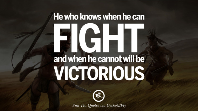 The best victory is when the opponent surrenders of its own accord before there are any actual hostilities... It is best to win without fighting. sun tzu art of war quotes frases arte da guerra war enemy instagram twitter reddit pinterest tumblr facebook