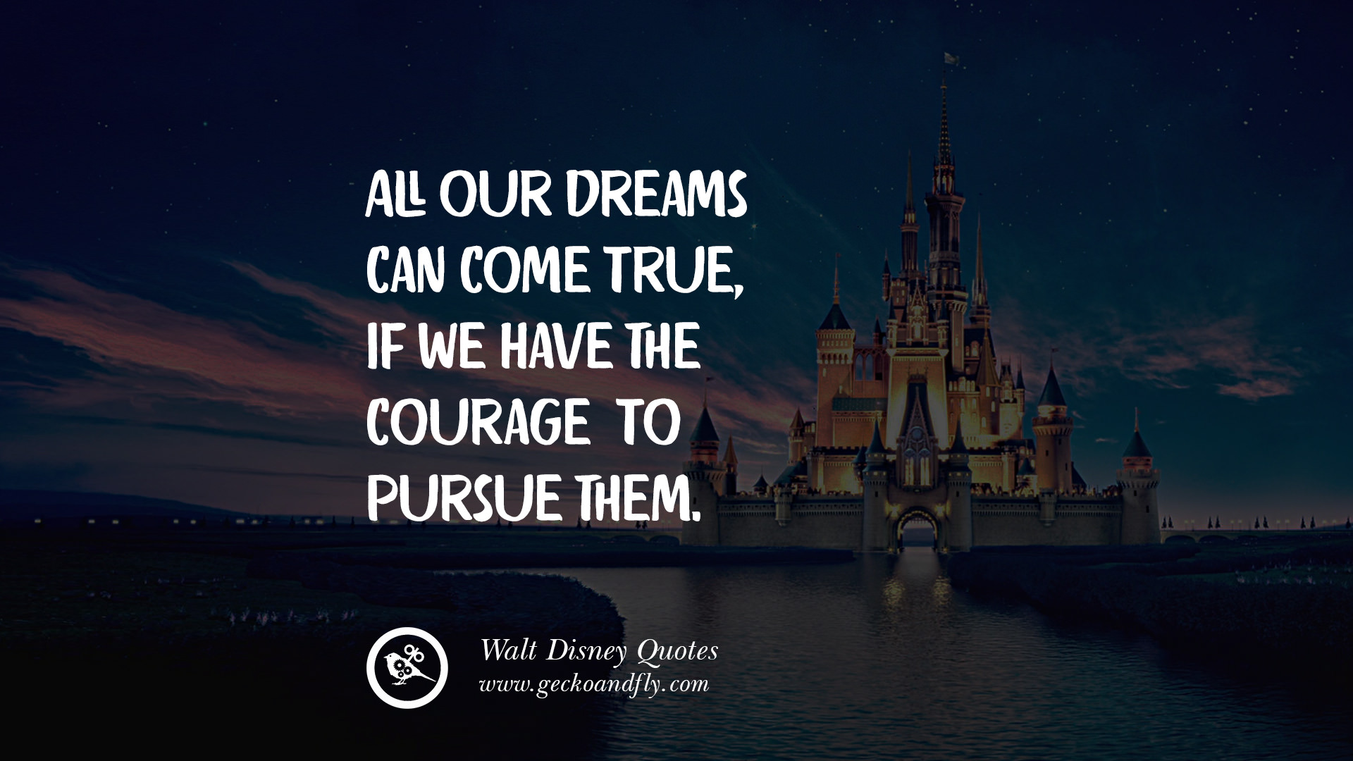 12 Quotes By Disney S Founder Walter Elias Disney