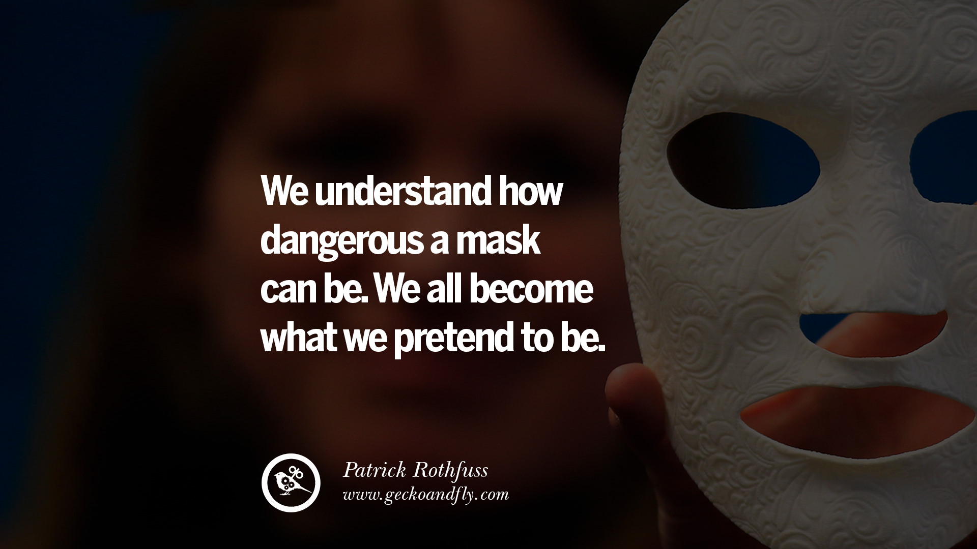 24 Quotes on Wearing a Mask, Lying and Hiding Oneself