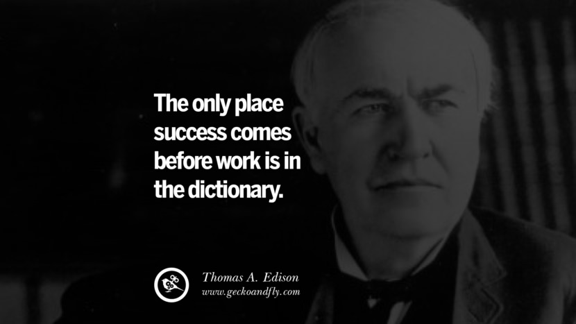 Many of life's failures are people who did not realize how close they were to success when they gave up. - Thomas A. Edison quotes believe in yourself never give up twitter reddit facebook pinterest tumblr Motivational Quotes For Entrepreneur On Starting A Home Based Small Business
