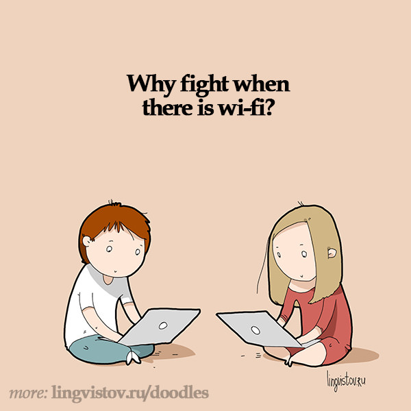 Why fight when there is Wifi? Funny Sarcastic Come Back Quotes For Your Facebook Friends And Enemies smartphone youtube stupid message status instagram facebook twitter pinterest