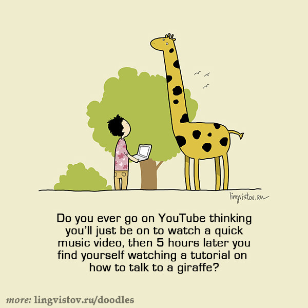 Do you ever go on YouTube thinking you'll just be on to watch a quick music video, then 5 hours later you find yourself watching a tutorial on how to talk to a giraffe? Funny Sarcastic Come Back Quotes For Your Facebook Friends And Enemies smartphone youtube stupid message status instagram facebook twitter pinterest