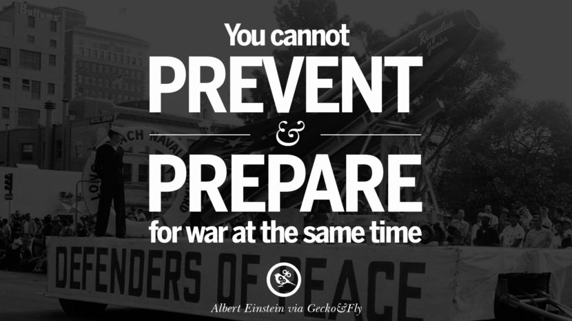 You cannot prevent and prepare for war at the same time. - Albert Einstein Famous Quotes About War on World Peace, Death, Violence instagram facebook twitter pinterest