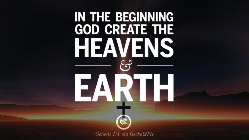 In the beginning God create the heavens and earth. - Genesis 1:1 Beautiful Holy Bible Verses by John, Jeremiah, Genesis, Matthew, Philippians and Proverbs