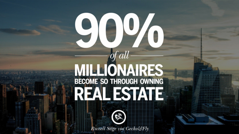 90% of all millionaires become so through owning real estate. - Andrew Carnegie Quotes on Real Estate Investing and Property Investment