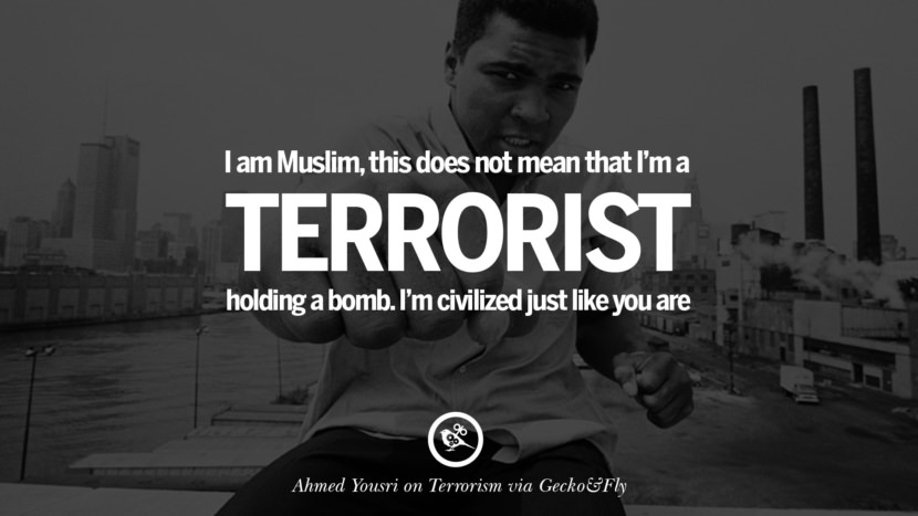 I am a Muslim, this does not mean that I'm a terrorist holding a bomb. I'm civilized just like you are. - Ahmed Yousri Inspiring Quotes Against Terrorist and Religious Terrorism
