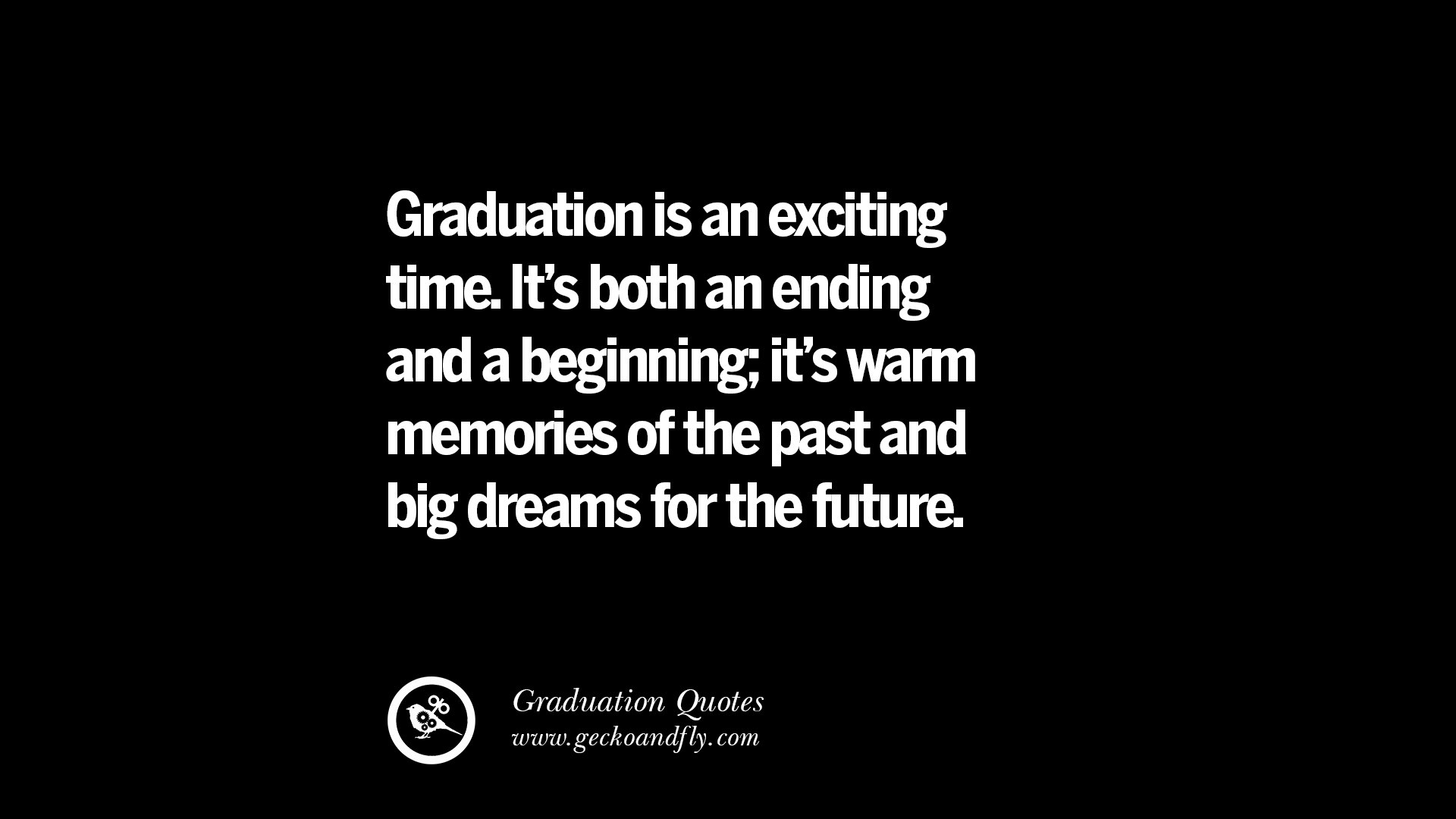 empowering graduation quotes for university college and school