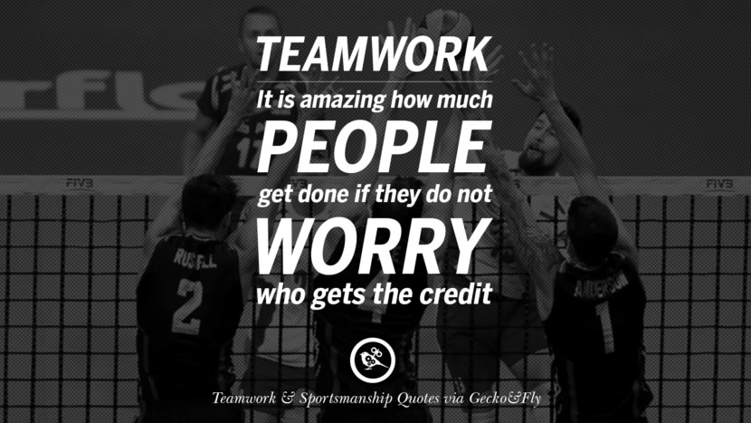 Teamwork - It is amazing how much people get done if they do not worry who gets the credit. Quotes Sportsmanship Teamwork Sports Soccer Fifa Football Cricket NBA Basketball Hockey Tennis Volleyball Table Tennis Baseball Rugby American Football Golf facebook twitter pinterest team work sports saying live online olympics games