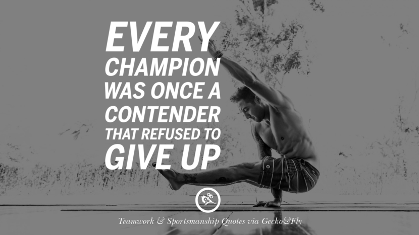 Every champion was once a contender that refused to give up. Quotes Sportsmanship Teamwork Sports Soccer Fifa Football Cricket NBA Basketball Hockey Tennis Volleyball Table Tennis Baseball Rugby American Football Golf facebook twitter pinterest team work sports saying live online olympics games teamwork quotes inspirational motivational