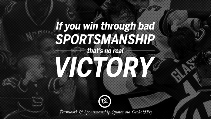 If you win through bad sportsmanship that's no real victory. Quotes Sportsmanship Teamwork Sports Soccer Fifa Football Cricket NBA Basketball Hockey Tennis Volleyball Table Tennis Baseball Rugby American Football Golf facebook twitter pinterest team work sports saying live online olympics games teamwork quotes inspirational motivational