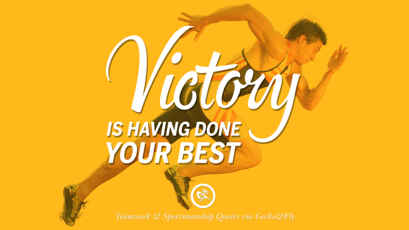 Victory is having done your best. Quotes Sportsmanship Teamwork Sports Soccer Fifa Football Cricket NBA Basketball Hockey Tennis Volleyball Table Tennis Baseball Rugby American Football Golf facebook twitter pinterest team work sports saying live online olympics games teamwork quotes inspirational motivational