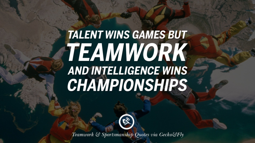 talent wins games but teamwork and intelligence wins championships. Quotes Sportsmanship Teamwork Sports Soccer Fifa Football Cricket NBA Basketball Hockey Tennis Volleyball Table Tennis Baseball Rugby American Football Golf facebook twitter pinterest team work sports saying live online olympics games teamwork quotes inspirational motivational