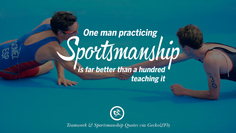 One man practicing sportsmanship is far better than a hundred teaching it. Quotes Sportsmanship Teamwork Sports Soccer Fifa Football Cricket NBA Basketball Hockey Tennis Volleyball Table Tennis Baseball Rugby American Football Golf facebook twitter pinterest team work sports saying live online olympics games teamwork quotes inspirational motivational