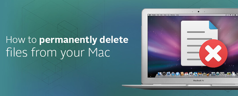 How-to-delete-files-permanently-from-your-Mac