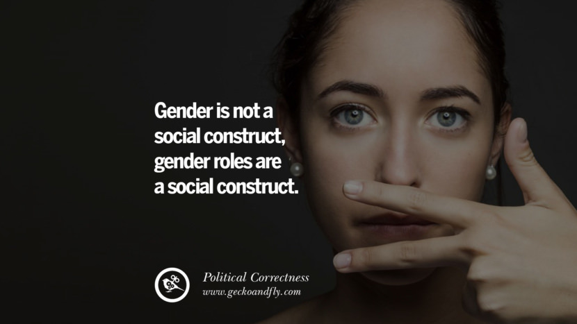 Gender is not a social construct, gender roles are a social construct.