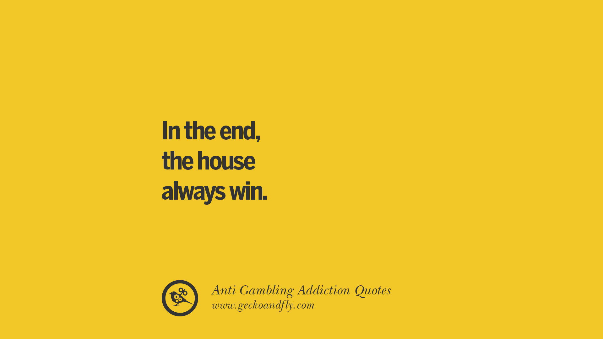 22 Anti-Gambling And Addiction Quotes - Be A Proud Quitter