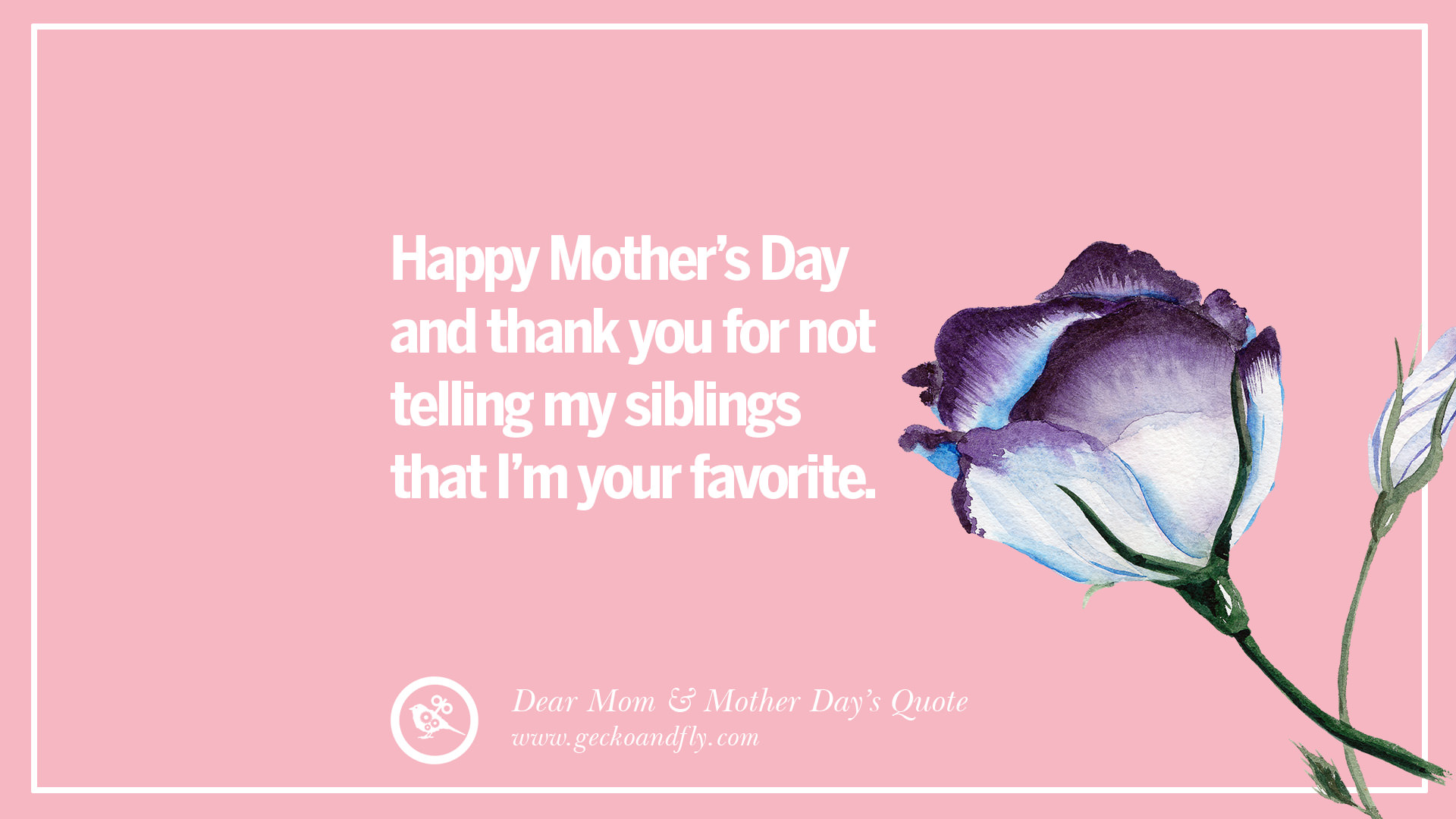 60 Inspirational Dear Mom And Happy Mother's Day Quotes