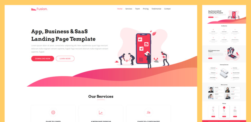 Fusion is High-quality Free and Premium App, Business, SaaS & Product Landing Page Template, equipped with the latest version of Bootstrap 4. Not only Fusion eases creating your landing page, but it also comes with modern & trendy design and all essential UI elements.